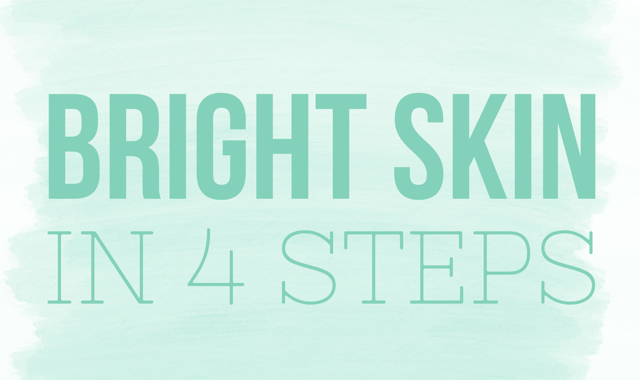 Bright Skin In 4 Steps