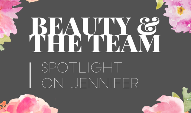 Jennifer: My Three Beauty Must-Haves
