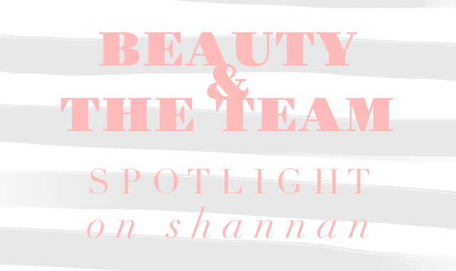 Shannan: My Three Beauty Must-Haves