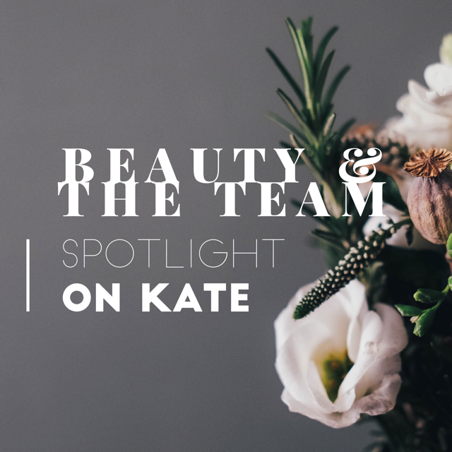 Kate: My Three Beauty Must-Haves