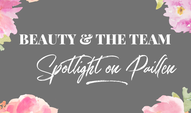 Paillen: My Three Beauty Must-Haves