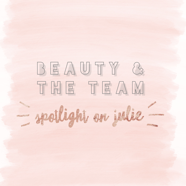 Julie: My Three Beauty Must Haves