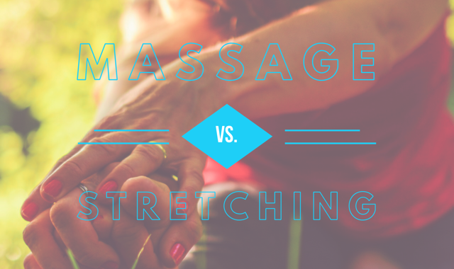 Massage Vs. Stretching