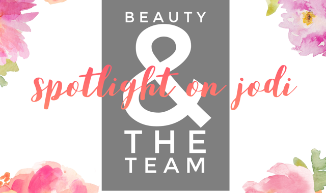 Jodi: My Three Beauty Must-Haves